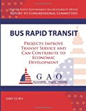 Bus Rapid Transit Projects Improve Transit Service and Can Contribute to Economic Development N/A 9781493512546 Front Cover