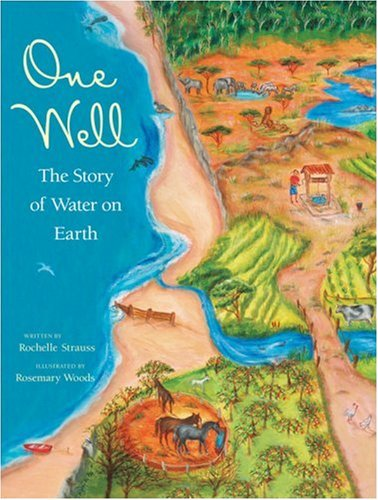 One Well The Story of Water on Earth  2007 edition cover