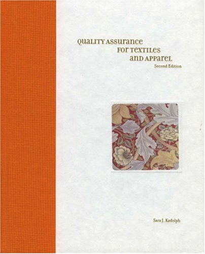Quality Assurance for Textiles and Apparel  2nd 2007 (Revised) 9781563675546 Front Cover