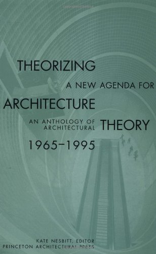 Theorizing a New Agenda for Architecture An Anthology of Architectural Theory, 1965-1995  1996 edition cover