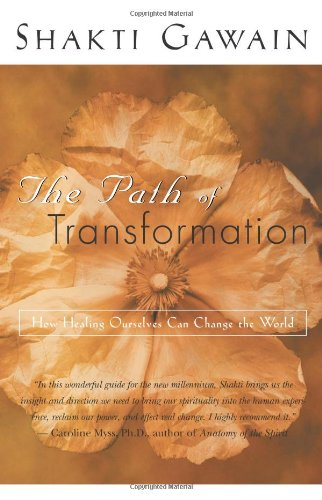 Path of Transformation How Healing Ourselves Can Change the World 2nd 2000 (Revised) edition cover