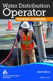 Water Distribution Operator Training Handbook  4th 2014 (Revised) edition cover