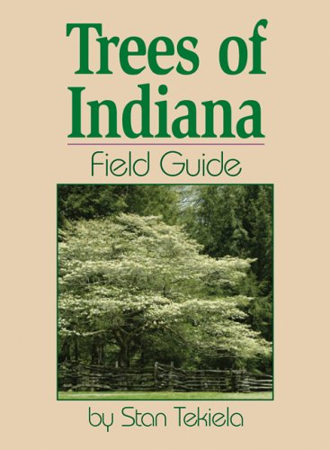 Trees of Indiana Field Guide  N/A edition cover