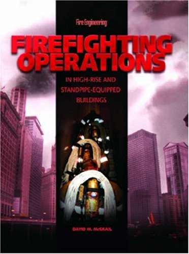 Firefighting Operations in High-Rise and Standpipe-Equipped Buildings   2007 edition cover