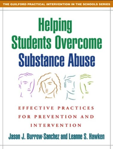 Helping Students Overcome Substance Abuse Effective Practices for Prevention and Intervention  2007 edition cover