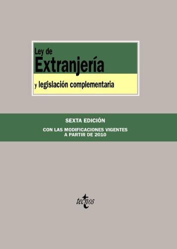 Ley de extranjeria y legislacion complementaria / Organic law and Additional Legislation:  2010 edition cover