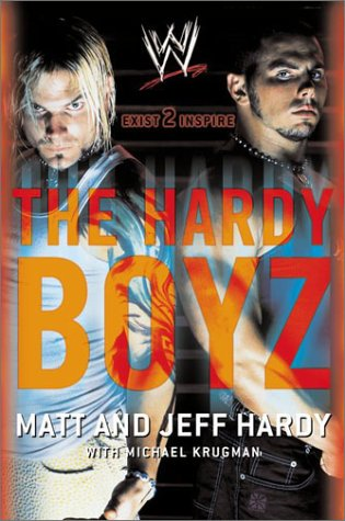 Hardy Boyz Exist 2 Inspire  2003 9780060521547 Front Cover