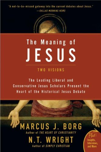 Meaning of Jesus Two Visions  2007 edition cover