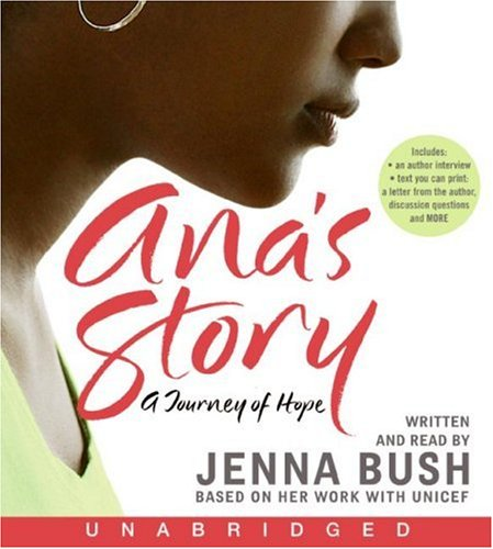 Ana's Story CD : A Journey of Hope N/A 9780061441547 Front Cover