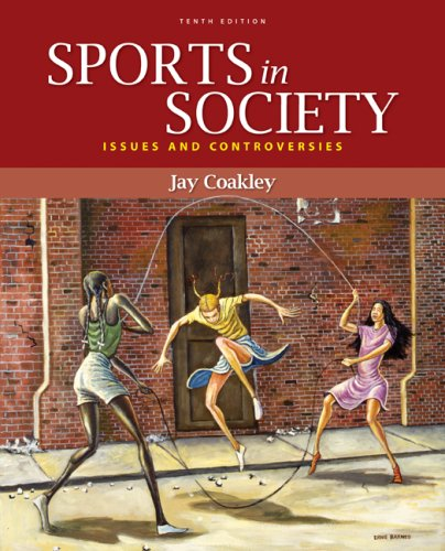 Sports in Society Issues and Controversies 10th 2009 edition cover
