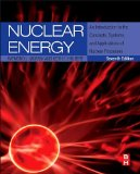 Nuclear Energy An Introduction to the Concepts, Systems, and Applications of Nuclear Processes 7th 2014 edition cover