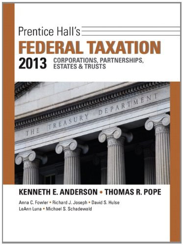 Prentice Hall's Federal Taxation 2013 Corporations, Partnerships, Estates and Trusts  26th 2013 (Revised) edition cover
