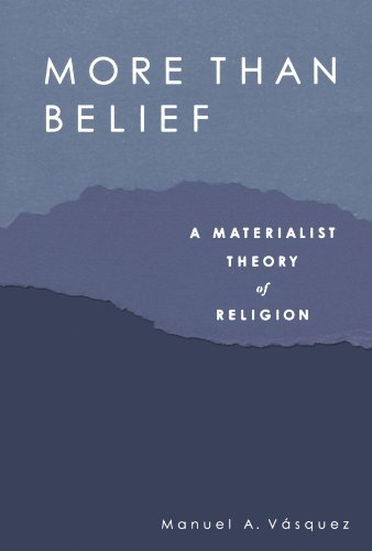 More Than Belief A Materialist Theory of Religion  2010 edition cover