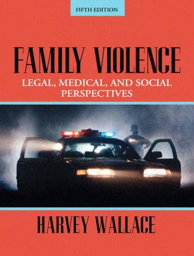 Family Violence Legal, Medical, and Social Perspectives 5th 2008 edition cover