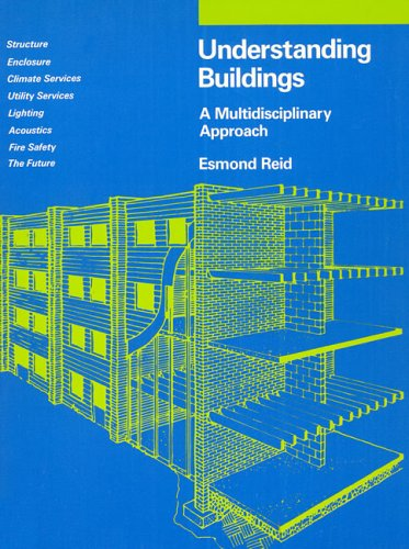 Understanding Buildings A Multidisciplinary Approach N/A edition cover