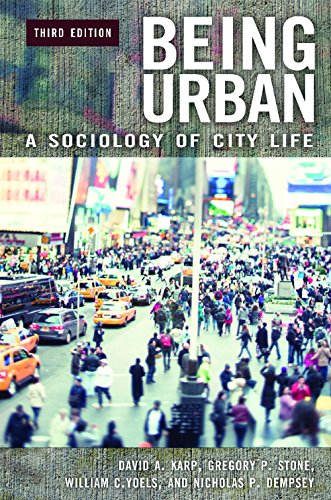 Being Urban A Sociology of City Life 3rd 2015 9780275956547 Front Cover