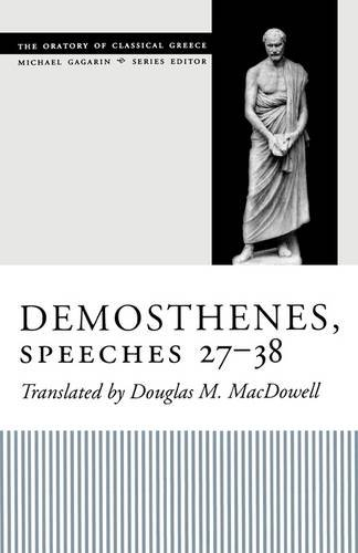 Demosthenes, Speeches 27-38   2004 9780292702547 Front Cover