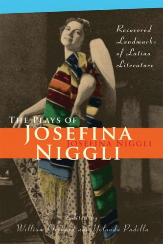 Plays of Josefina Niggli Recovered Landmarks of Latino Literature  2007 edition cover