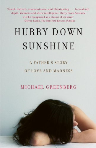 Hurry down Sunshine A Father's Story of Love and Madness  2009 edition cover