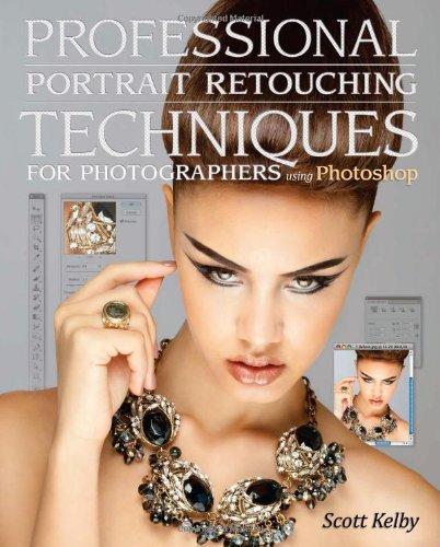 Professional Portrait Retouching Techniques for Photographers Using Photoshop   2011 edition cover