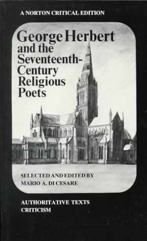 George Herbert and the Seventeenth Century Religious Poets  N/A edition cover