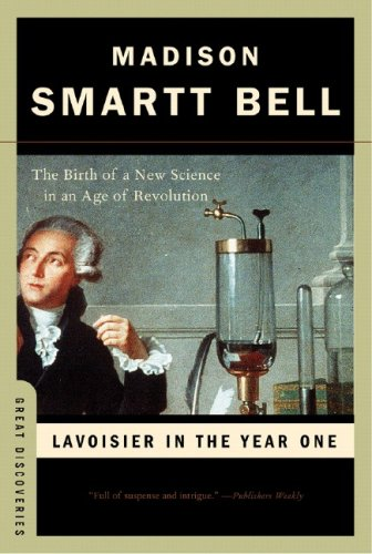 Lavoisier in the Year One The Birth of a New Science in an Age of Revolution (Great Discoveries)  2006 edition cover