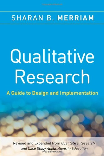 Qualitative Research A Guide to Design and Implementation 3rd 2009 9780470283547 Front Cover