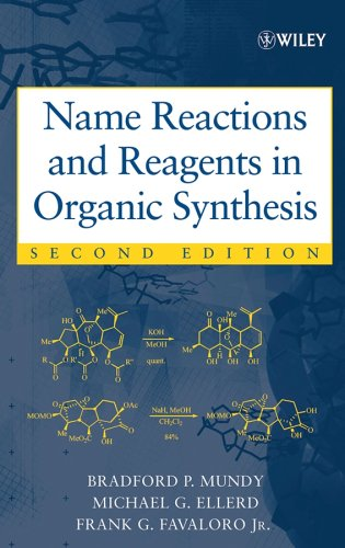 Name Reactions and Reagents in Organic Synthesis  2nd 2005 (Revised) 9780471228547 Front Cover