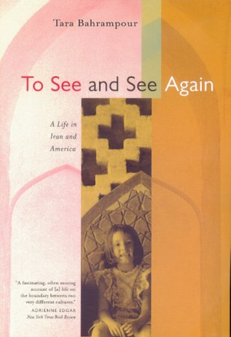 To See and See Again A Life in Iran and America  2000 edition cover