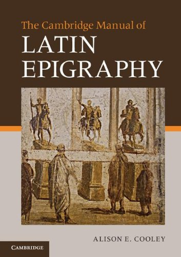 Cambridge Manual to Latin Epigraphy   2012 9780521549547 Front Cover