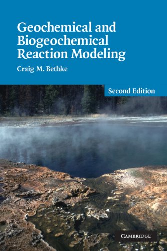 Geochemical and Biogeochemical Reaction Modeling  2nd 2007 (Revised) 9780521875547 Front Cover
