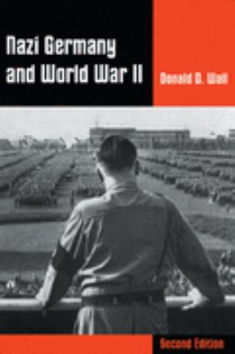 Nazi Germany and World War II (Non-Infotrac Version):  2nd 2002 9780534604547 Front Cover