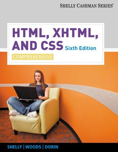 HTML, XHTML, and CSS Comprehensive 6th 2011 9780538747547 Front Cover