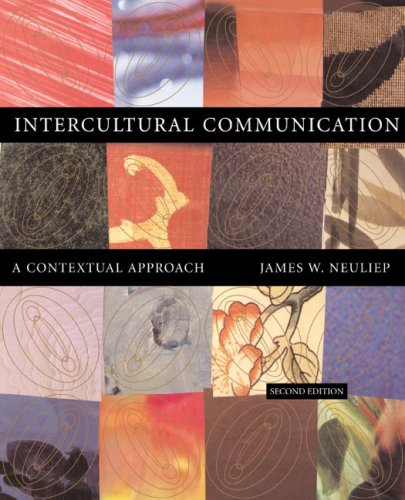 Intercultural Communication A Contextual Approach 2nd 2003 9780618218547 Front Cover