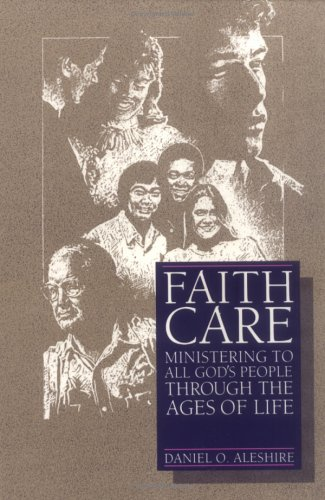 Faithcare Ministering to All God's People Through the Ages of Life N/A edition cover