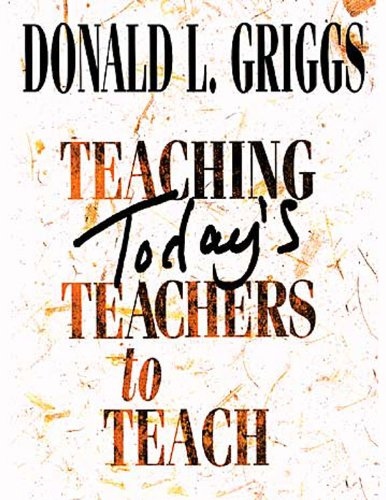 Teaching Today's Teachers to Teach   2003 (Revised) edition cover