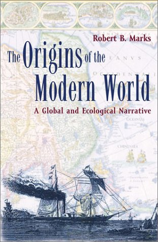 Origins of the Modern World A Global and Ecological Narrative  2002 edition cover