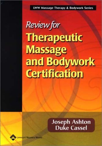 Review for Therapeutic Massage and Bodywork Certification   2002 edition cover
