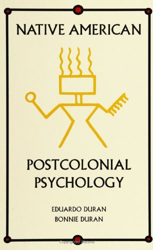 Native American Postcolonial Psychology  N/A edition cover