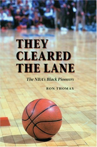 They Cleared the Lane The NBA's Black Pioneers N/A edition cover
