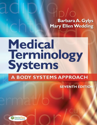Medical Terminology Systems A Body Systems Approach 7th 2013 (Revised) 9780803629547 Front Cover
