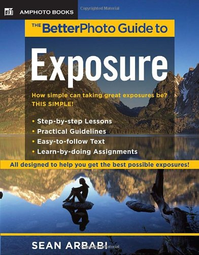 BetterPhoto Guide to Exposure   2009 edition cover