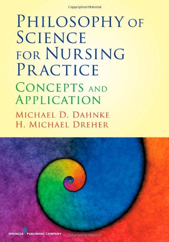 Philosophy of Science for Nursing Practice Concepts and Application  2010 edition cover