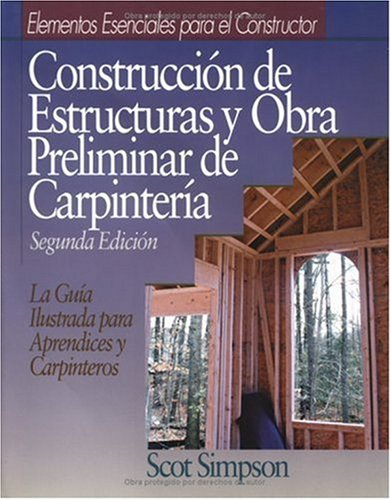 Framing and Rough Carpentry  2nd 9780876296547 Front Cover