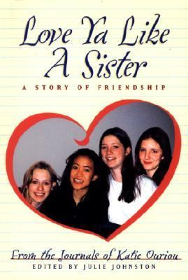 Love Ya Like a Sister A Story of Friendship N/A 9780887764547 Front Cover