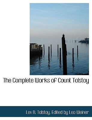 Complete Works of Count Tolstoy  N/A 9781115255547 Front Cover