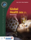 Global Health 101: 3rd 2015 9781284050547 Front Cover