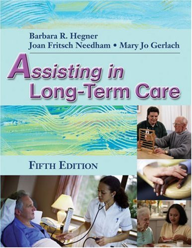 Assisting in Long-Term Care  5th 2007 (Revised) 9781401899547 Front Cover
