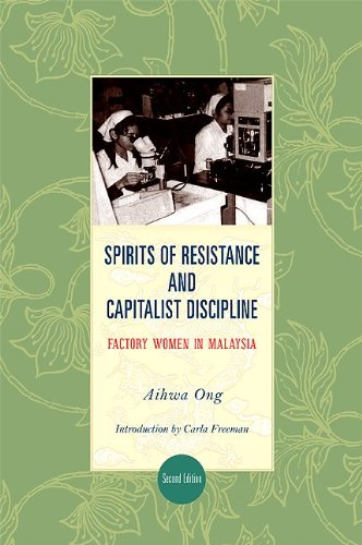 Spirits of Resistance and Capitalist Discipline Factory Women in Malaysia 2nd 2010 edition cover