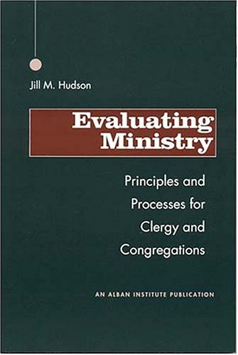 Evaluating Ministry Principles and Processes for Clergy and Congregations N/A edition cover